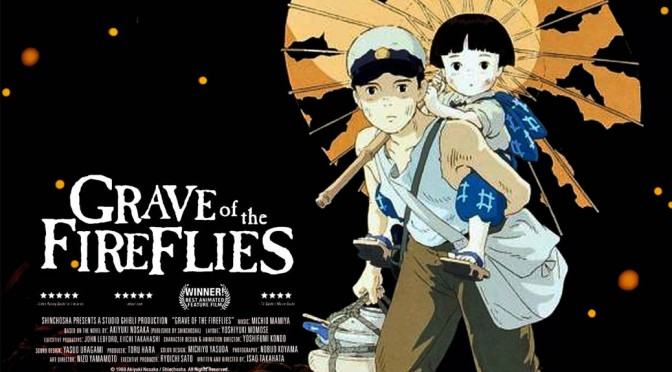 Grave of the Fireflies – Anime Review