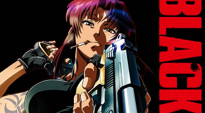 Black Lagoon – Anime Review