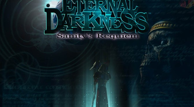 Eternal Darkness: Sanity's Requiem – Game Review