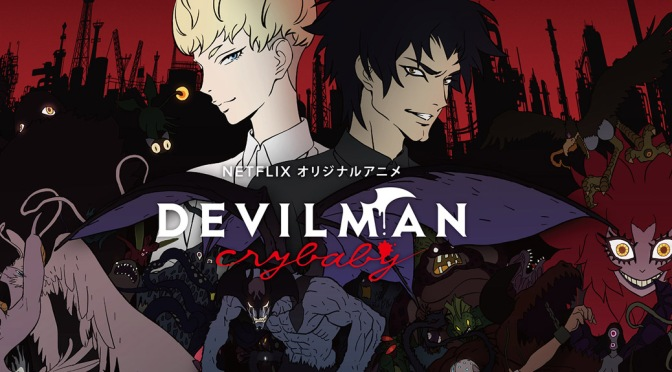 Devilman: Crybaby – Anime Review