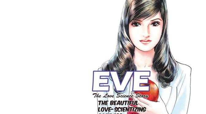 Eve: The Beautiful Love-Scientising Goddess – Manga Review
